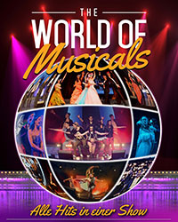 The World Of Musicals - Alle Hits in einer Show