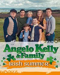 Angelo Kelly & Family Irish Summer 2021
