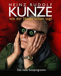 HEINZ RUDOLF KUNZE - Das neue Soloprogramm