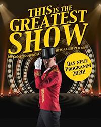 This is THE GREATEST SHOW – Die Größten Musical Hits aller Zeiten