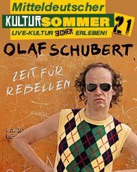 KULTURSOMMER - OLAF SCHUBERT