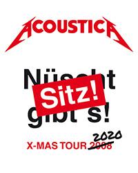 ACOUSTICA - Sitz ! X Mas Tour 2020