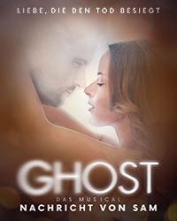 Ghost - Nachricht von Sam - Das Musical